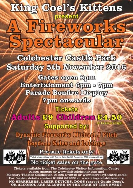 Colchester Fireworks Display Join the King Coel's Kittens for their annual Colchester Fireworks Display in