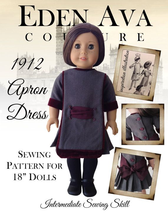 """Eden Ava Couture 1912 Apron Dress Sewing Pattern for 18"""" American Girl Doll on Etsy, $7.99"""