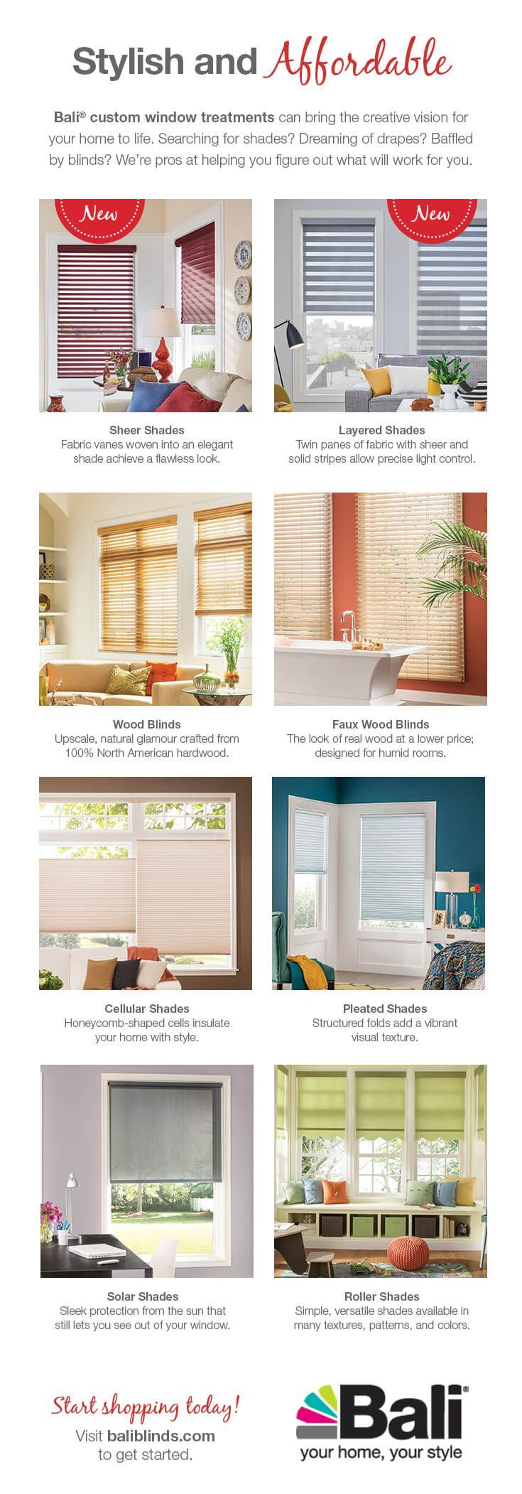 Bali custom window treatments are stylish and affordable. Find something for your home in one of our top product lines: sheer shades, layered shades, wood blinds, faux wood blinds, cellular shades, pleated shades, solar shades, or roller shades. Choose your style and bring the creative vision of your home to life. @baliblinds