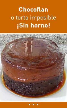 #chocoflan #tortaimposible #sinhorno #receta #fácil
