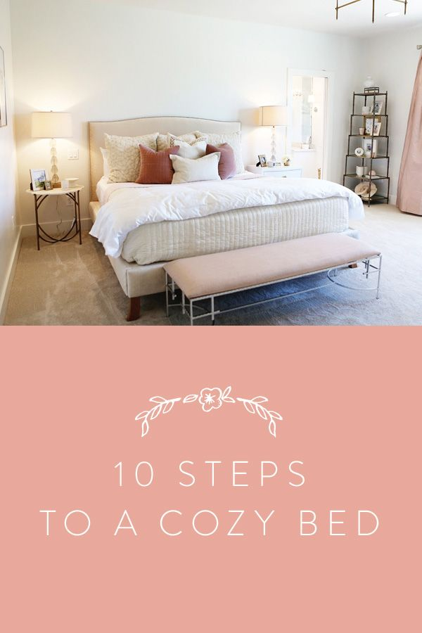 10 Steps to Your Coziest Bed Ever  via @PureWow via @PureWow