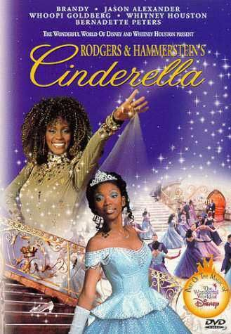 Cinderella (Brandy and Whitney Houston) - Rodgers and Hammerstein. I LOVED this movie when I was a kid