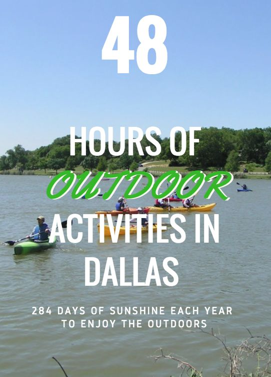 Escape to the outdoors in Dallas and enjoy the parks, hiking trails, kayaking and more.