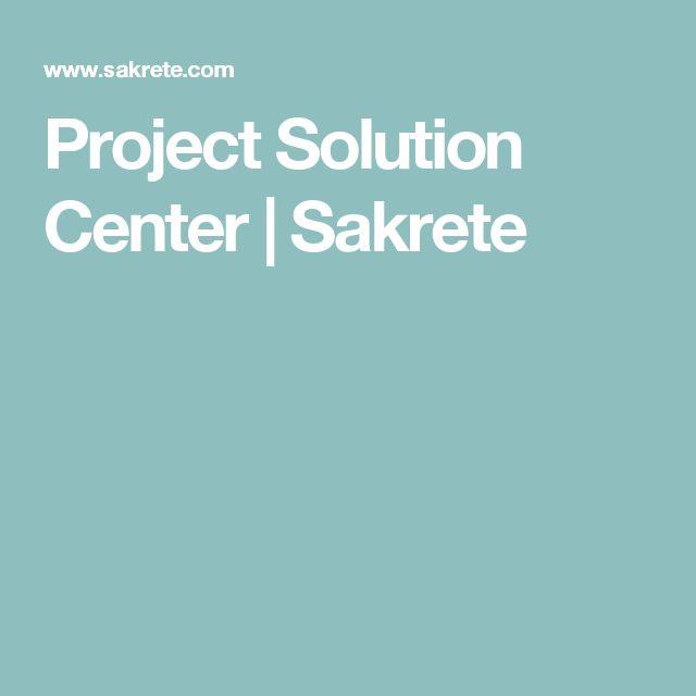 Project Solution Center   Sakrete