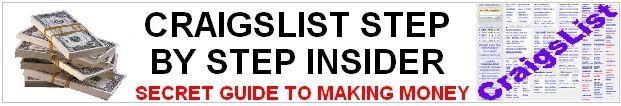 INSIDER SECRETS to MAKING MONEY ON CRAIGSLIST - Make Instant Cash from 23 of the Hottest Internet Sources