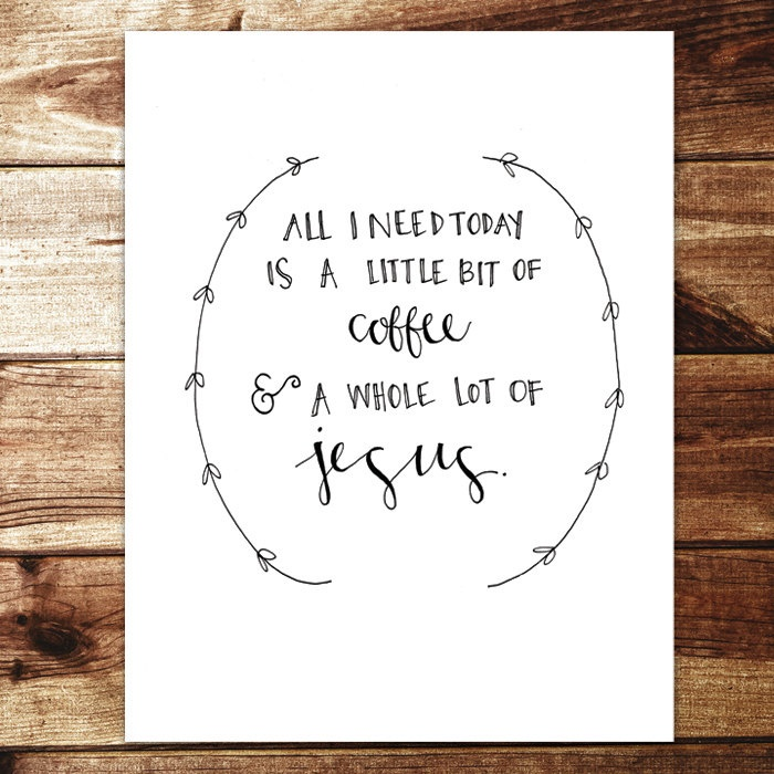 Jesus & Coffee Print by evannicoledesigns on Etsy, $15.00  LOVE for the kitchen