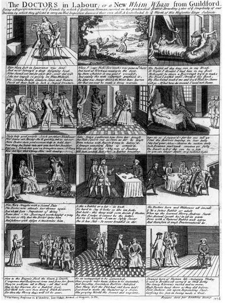 Mary Toft: Mary Toft (née Denyer; c. 1701–1763), also spelled Tofts, was an English woman from Godalming, Surrey, who in 1726 became the subject of considerable controversy when she tricked doctors into believing that she had given birth to rabbits.