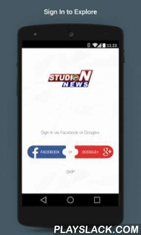 Studio N News - Live  Android App - playslack.com ,  Watch Studio N News Channel., watch latest news from various topics like International news, Sports, Business, Entertainment etc. from Studio N News Channel on your mobile. Watch latest video bulletins from Studio N News Channel. See whats happening in your area or around you when you are traveling.Studio N News Channel is a 24-hour all-encompassing news service dedicated to delivering breaking news as well as political and business news…