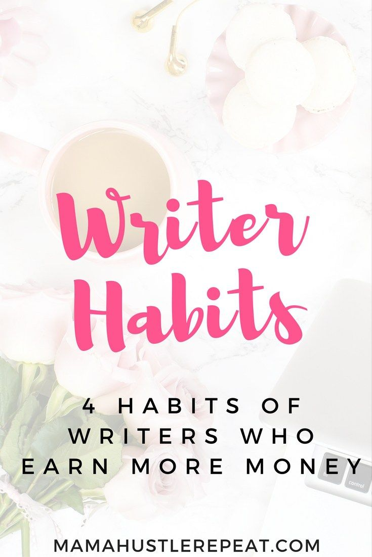best lance writing tips images 4 habits of writers who earn more money writing jobscreative