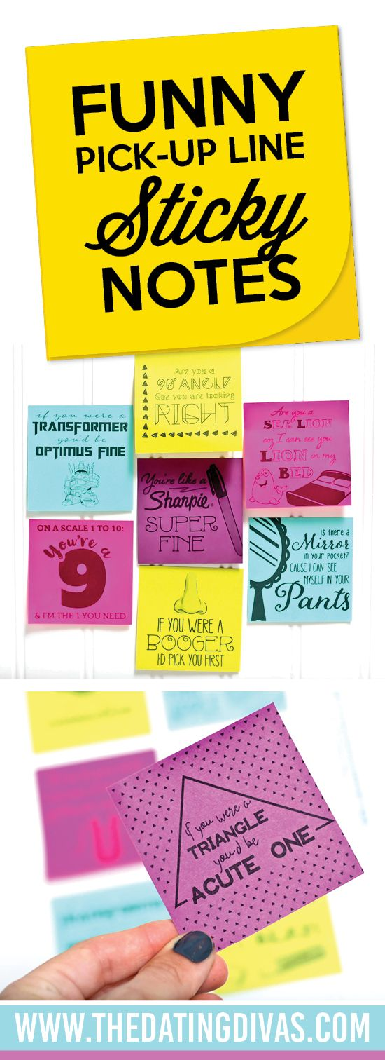 Funny Pick-up Line Sticky Notes for your boyfriend, girlfriend, husband, or wife. These are so funny and you can print right onto the sticky notes- they show you how!