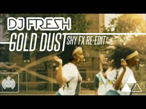 DJ Fresh - 'Gold Dust' (Shy FX Re-Edit) (Out Now)