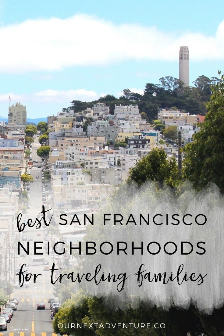 5 best neighborhoods for families visiting San Francisco. // Where to Stay   Family Vacation   Travel with Kids   California Road Trip