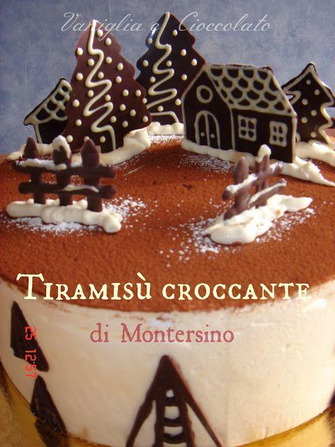 vaniglia e cioccolato: Tiramisù croccante di Montersino