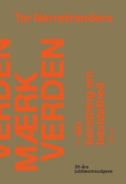 Læs om Mærk verden - en beretning om bevidsthed. Udgivet af Gyldendal. Bogens ISBN er 9788702178227, køb den her