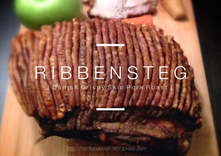 Ribbensteg (Danish Crispy Skin Pork Roast)