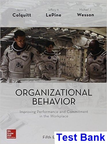 29 best testbank download images on pinterest textbook manual and organizational behavior improving performance and commitment in the workplace 5th edition colquitt test bank test fandeluxe Image collections