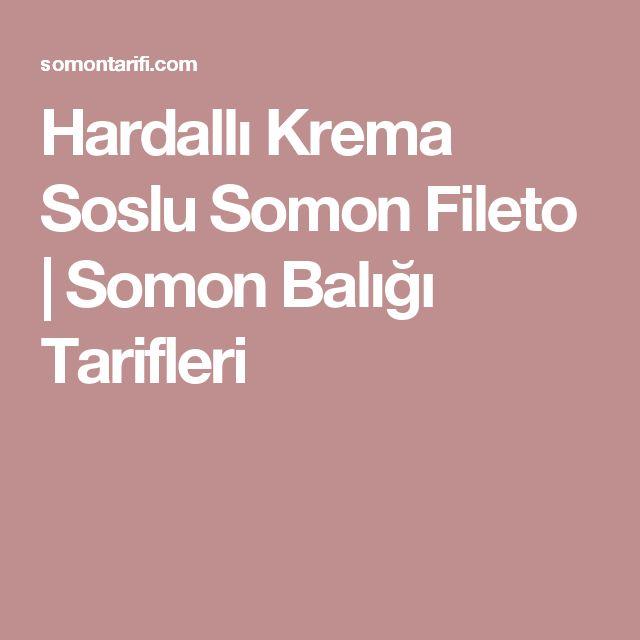 Hardallı Krema Soslu Somon Fileto | Somon Balığı Tarifleri