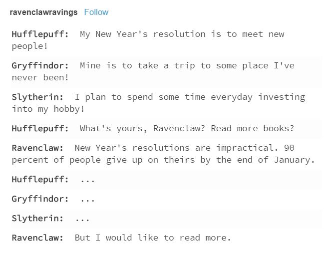 Such a Ravenclaw. But in this case this is stereo typical Ravenclaw cause to be in Ravenclaw you just have to care about wit, wisdom and knowledge. So rly u could fail every test and still be a Ravenclaw bc u have street not book smarts at vice versa