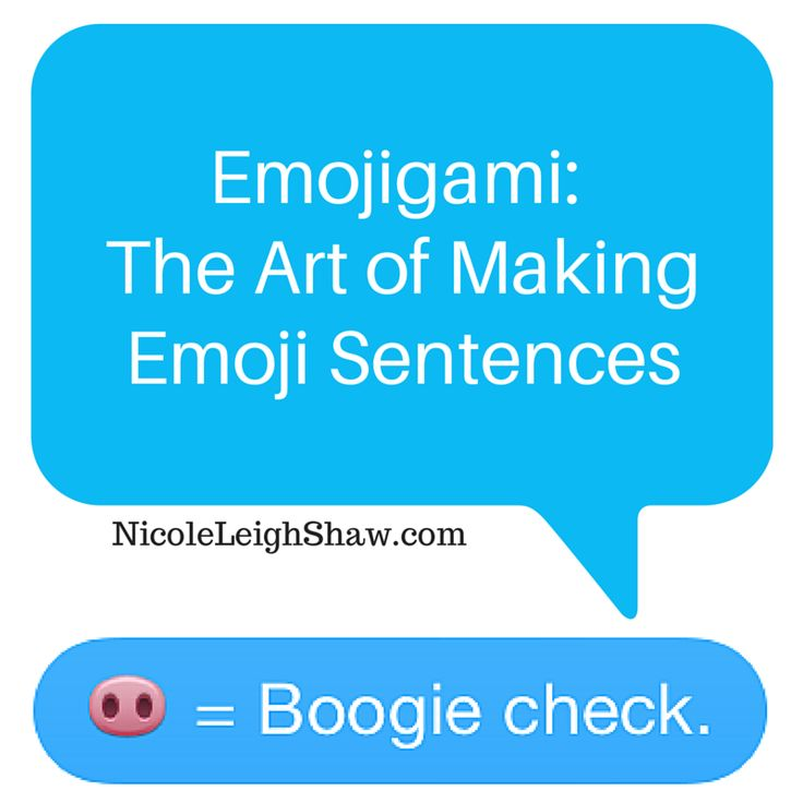Nicole Leigh Shaw, Tyop Aretist: Emojigami: The Art of Making Emoji Sentences