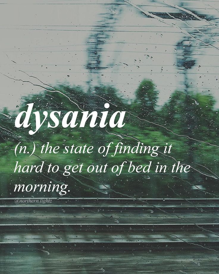 From Greek 'clino' (bed) and 'mania' (addiction) is literally an addiction to bed. Sufferers have an overriding need to be in bed regardless of their responsibilities in the outside world.