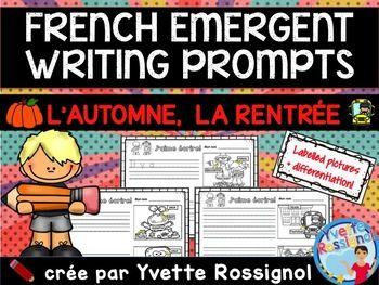 FRENCH EMERGENT WRITING PROMPTS (L'automne, La rentrée) écriture, maternelle