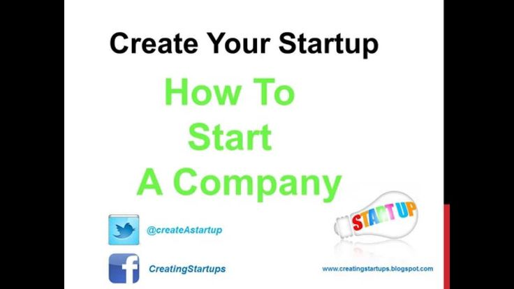 How to Start a Business Company - Create Your Startup Business