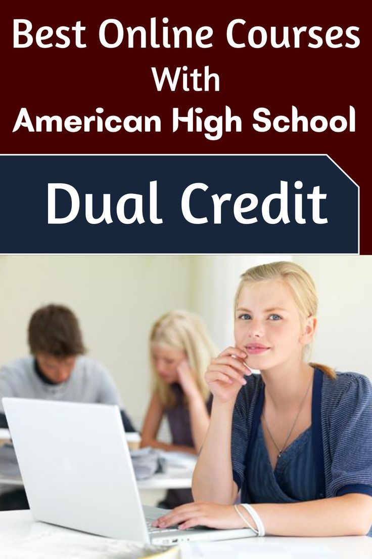 Best online courses with american high school dual credit