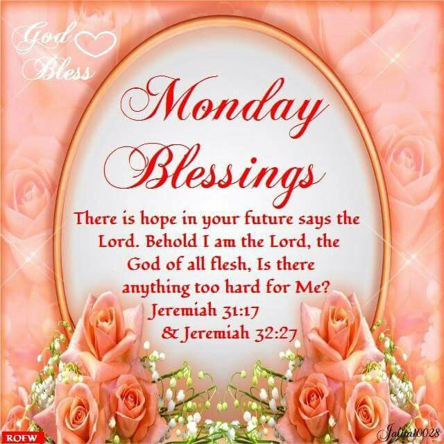 Monday Blessing