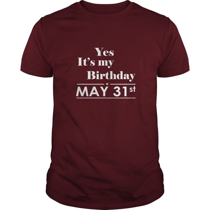 Birthday may 31 shirt for womens and men ,birthday, queens i love my husband ,wife birthday may 31-tshirt birthday birthday may 31 yes it's my birthday - Tshirt