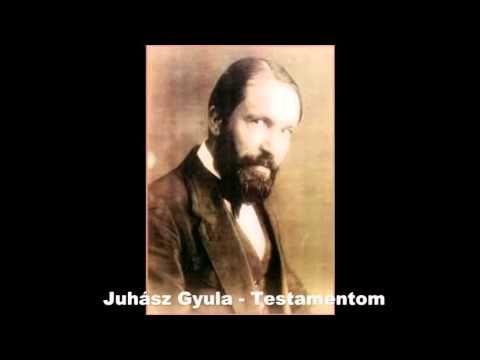 Juhász Gyula - Testamentom (Dankó Hajnalka)