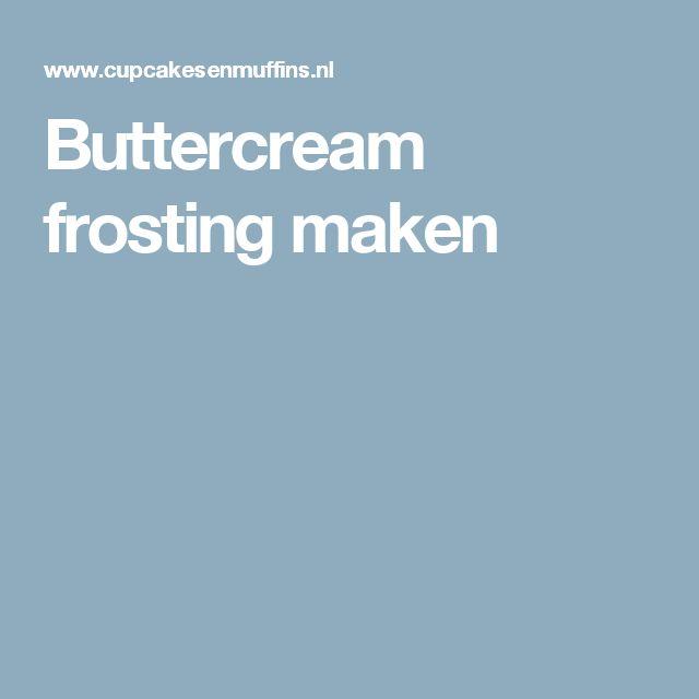 Buttercream frosting maken