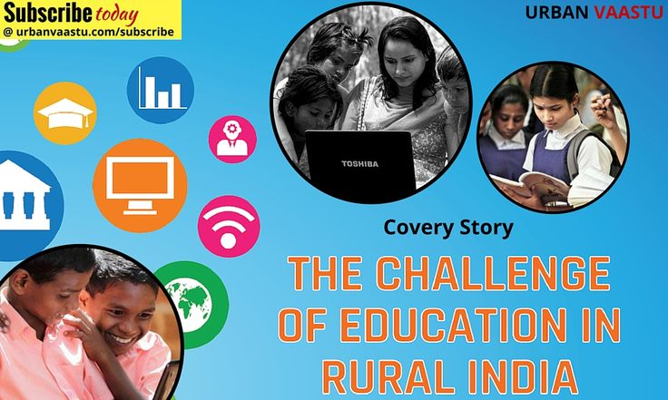 The Challenge Of #Education In #Rural India