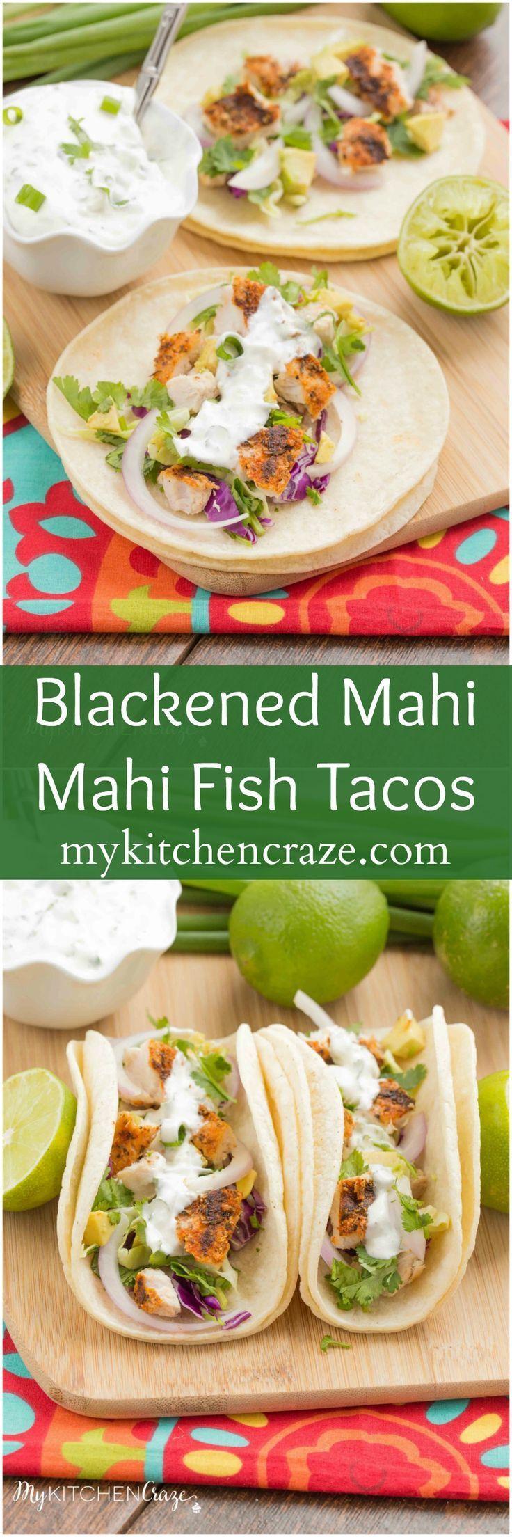 Blackened Mahi Mahi Fish Tacos ~ mykitchencraze.com #seafood #mahimahi #fishtacos #tacos