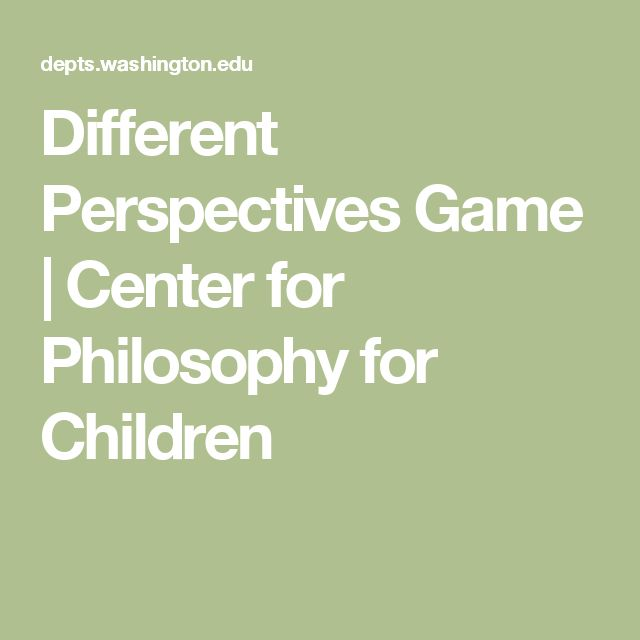 Different Perspectives Game | Center for Philosophy for Children
