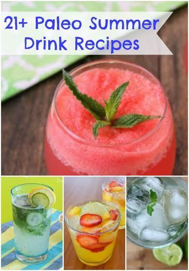21+ Paleo Summer Drink Recipes - Healy Eats Real #summer #drinks #paleo