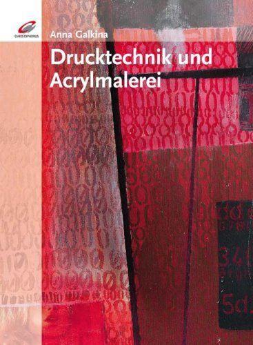Drucktechniken und Acrylmalerei von Anna Galkina, http://www.amazon.de/dp/3419534922/ref=cm_sw_r_pi_dp_so59sb0ZK468S