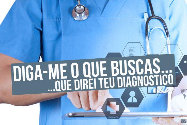 Suas Buscas, Seu Diagnóstico!
