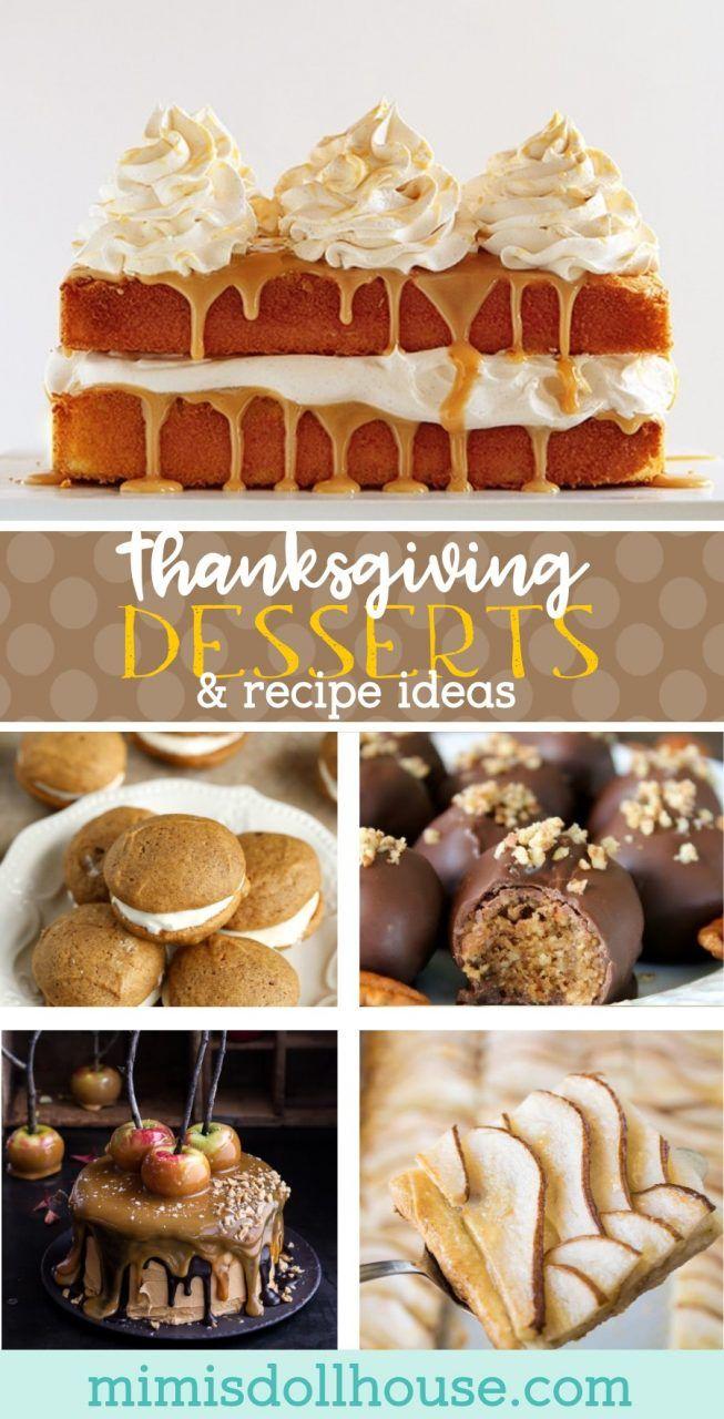 Thanksgiving Desserts Thanksgiving Food Ideas Thanksgiving Desserts Thanksgiving Desserts Kids Thanksgiving Food Desserts