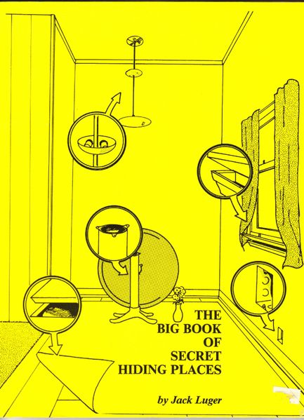 Jack Luger, The big book of secret hiding places
