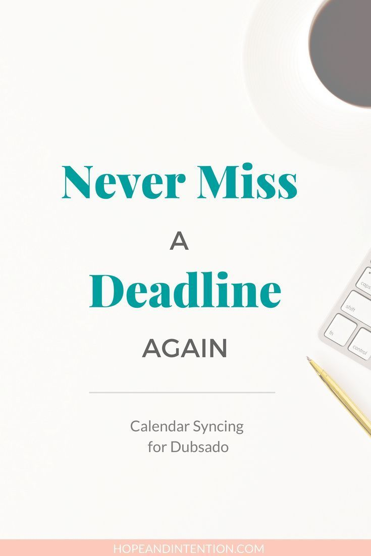 Never Miss A Deadline Again Calendar Syncing For Dubsado Make