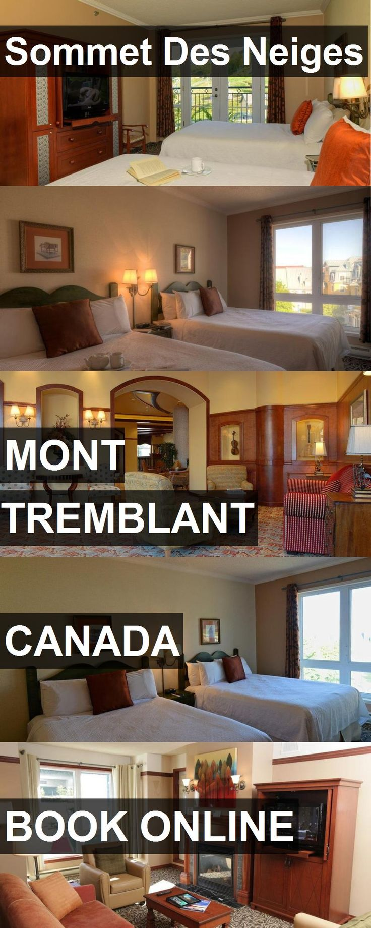 Hotel Sommet Des Neiges in Mont Tremblant, Canada. For more information, photos, reviews and best prices please follow the link. #Canada #MontTremblant #travel #vacation #hotel