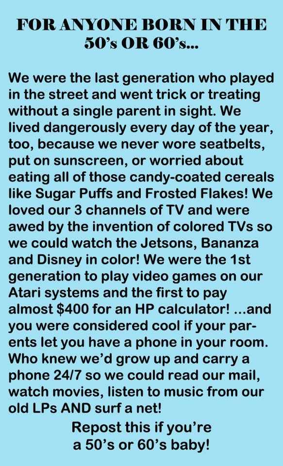 Magnificent memories of a much simpler time! :) This applies to the 70's also.