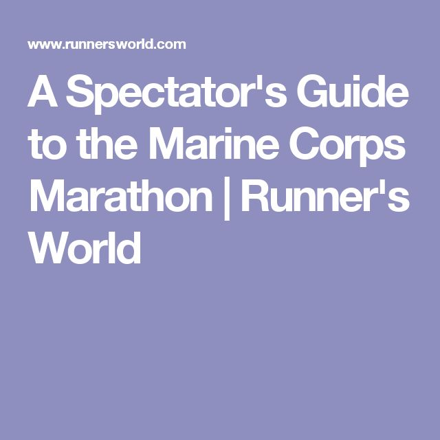 A Spectator's Guide to the Marine Corps Marathon | Runner's World