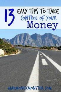 13 Easy Tips To Take Control Of Your Money - Mad Money Monster