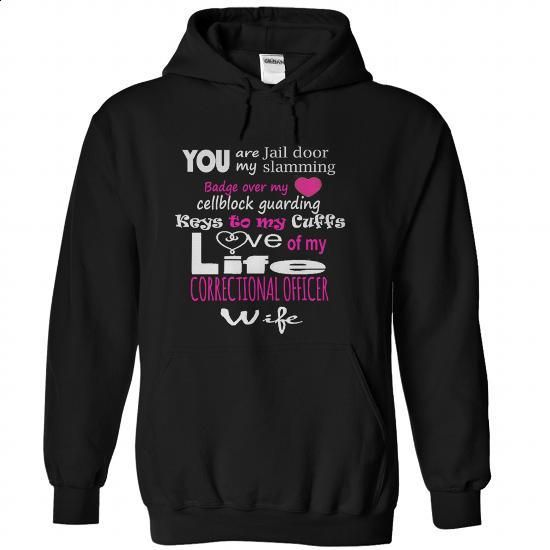 My Correctional officer #fashion #style. BUY NOW => https://www.sunfrog.com/LifeStyle/My-Correctional-officer-Black-Hoodie.html?60505