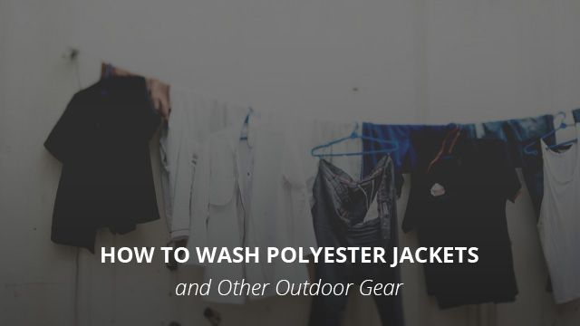 How To Wash Polyester Jackets Outdoor Gear A Useful Guide Polyester Jacket Outdoor Gear Polyester