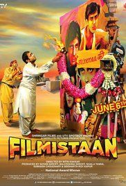 Filmistaan Movie Download Utorrent. In Mumbai, affable Bollywood buff and wanna-be-actor Sunny, who works as an assistant director, fantasizes on becoming a heart-throb star. However, at every audition he is summarily thrown ...