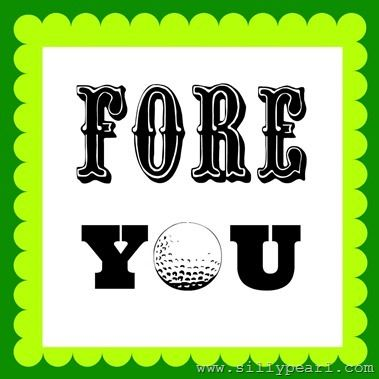 FORE You Golf Gift Printable - The Silly Pearl