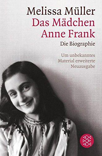 Das Mädchen Anne Frank: Die Biographie von Melissa Müller https://www.amazon.de/dp/3596189020/ref=cm_sw_r_pi_dp_x_BqFOxbYBDGHZN