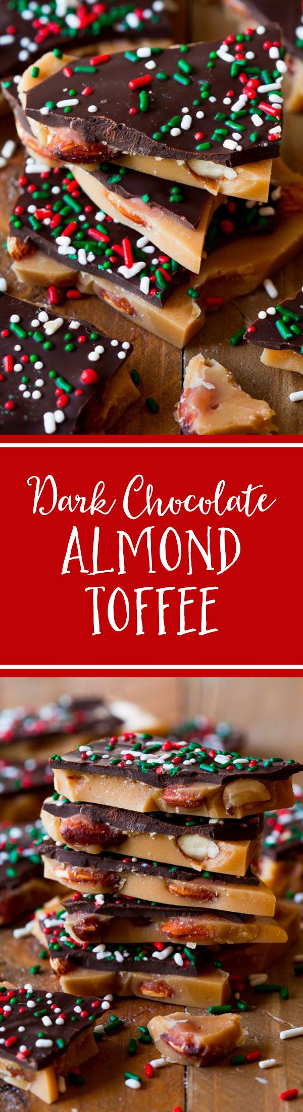 Salted Dark Chocolate Almond Toffee Recipe on sallysbakingaddiction.com-- this stuff is addictive!